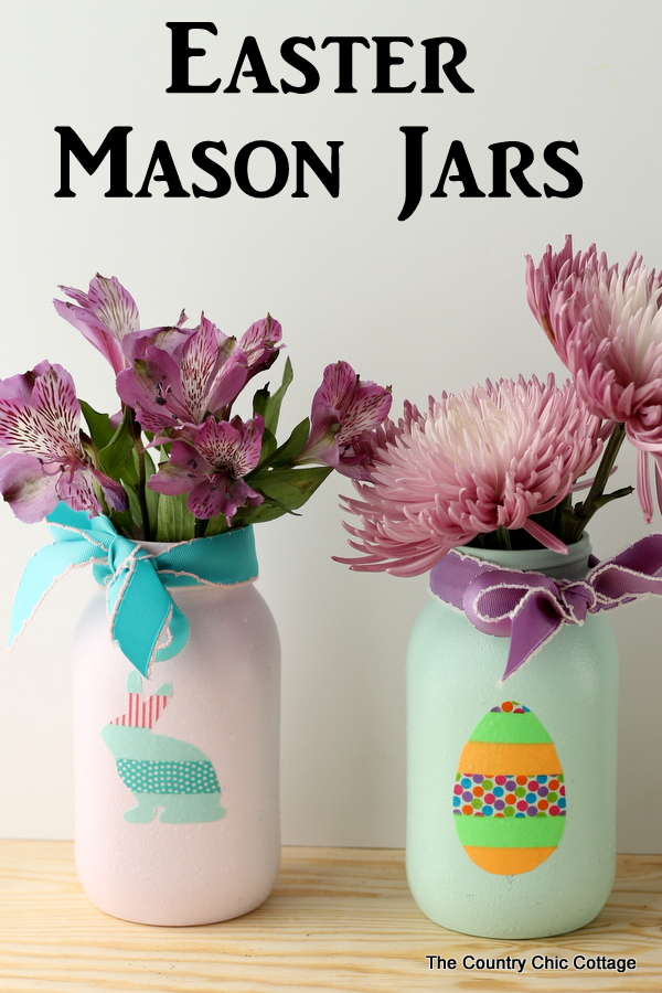 18 Cute And Colorful DIY Easter Mason Jar Crafts You'll Want To Make