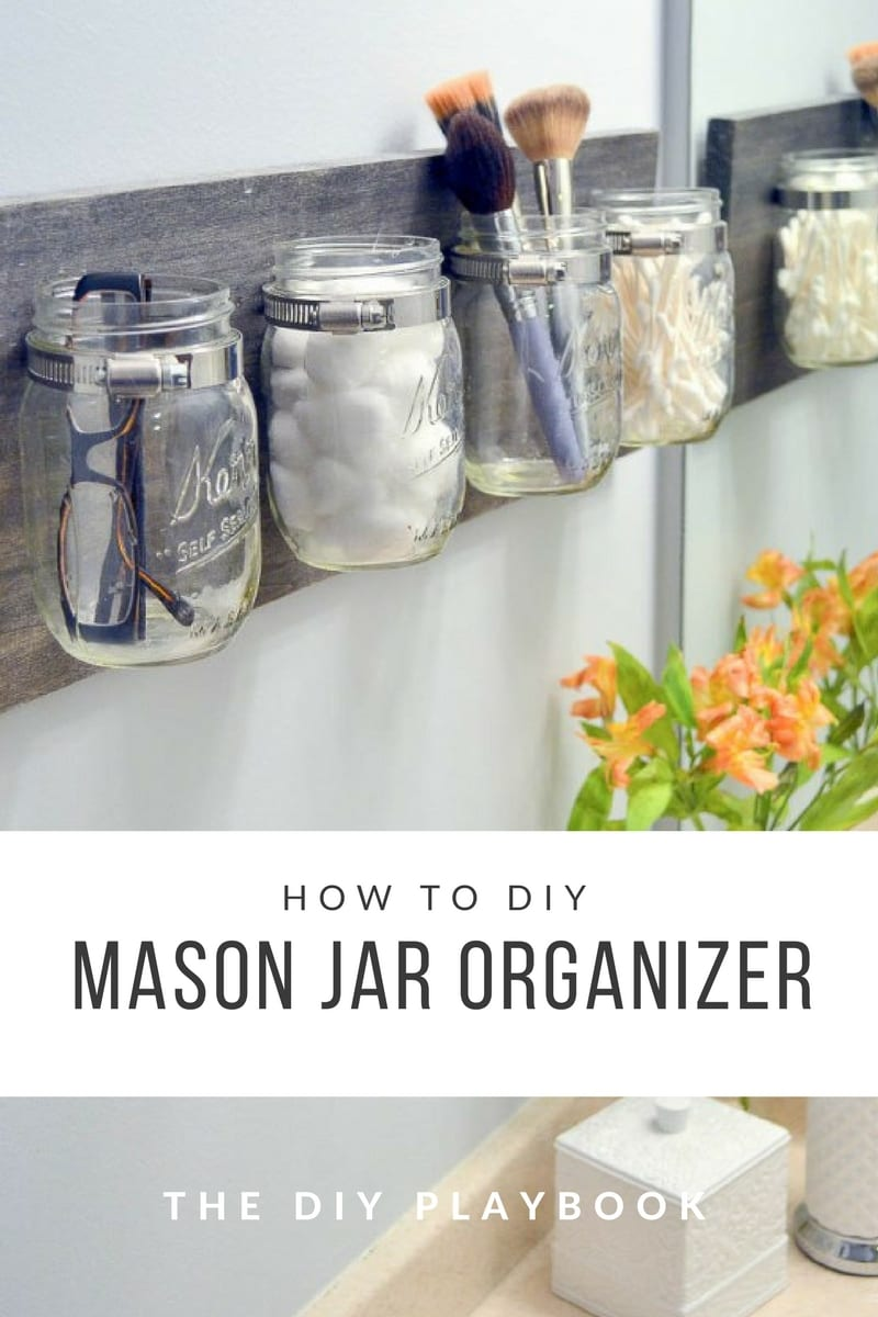 15 Fantastic DIY Mason Jar Organizers You'll Love